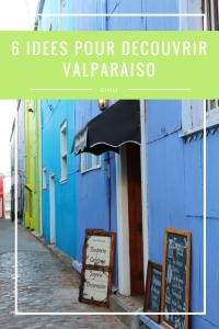 6 choses à faire à Valparaiso