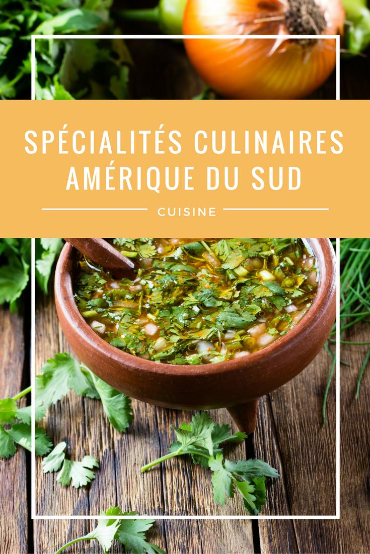 Spécialités culinaires d'Amérique du Sud