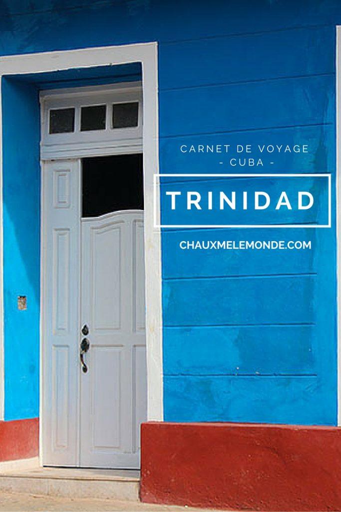 Trinidad est un ville coloniale inscrite au patrimoine mondial de l'Unesco.