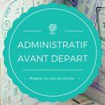 Administratif avant le départ