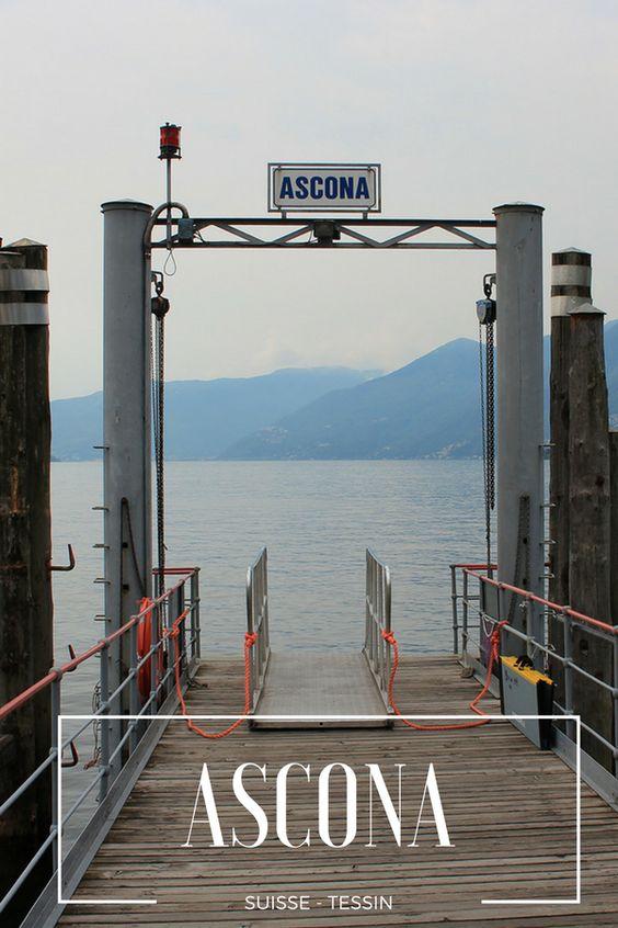 Visiter Ascona au Tessin, Suisse