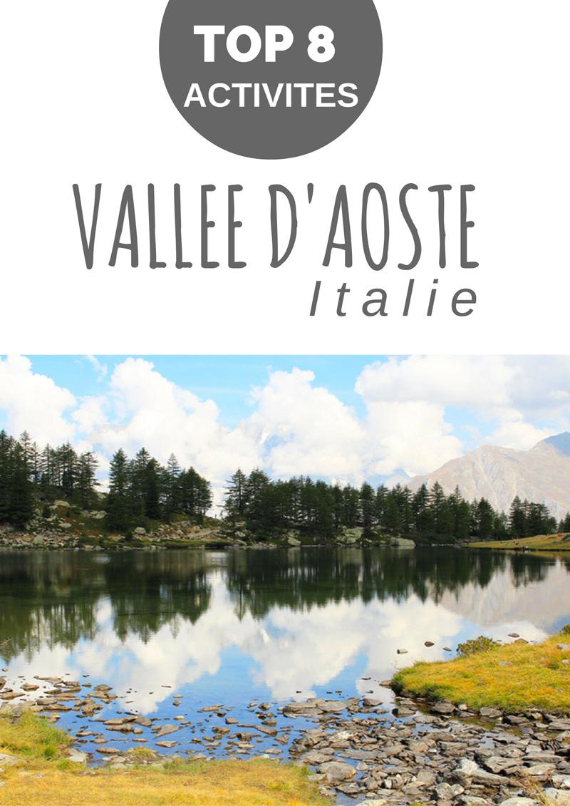 8 Top Activit S Pour D Couvrir La Belle Vall E D Aoste