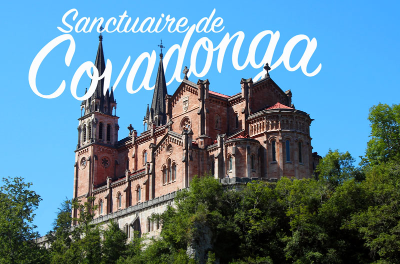 Sancturaire de Covadonga Asturies