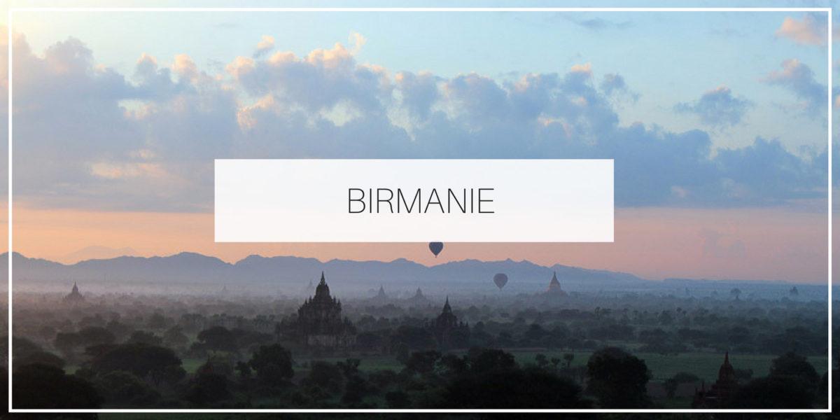 Blog voyage Birmanie