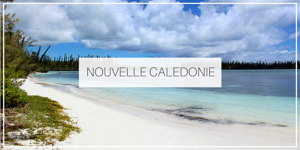 Blog voyage Nouvelle Calédonie