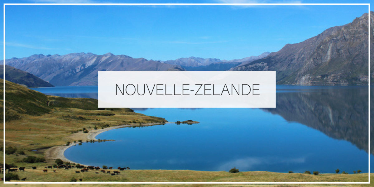 Blog voyage Nouvelle-Zélande